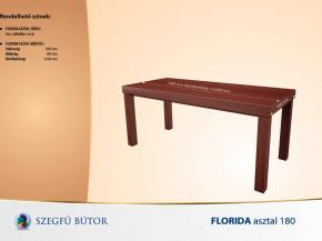 Florida asztal 180